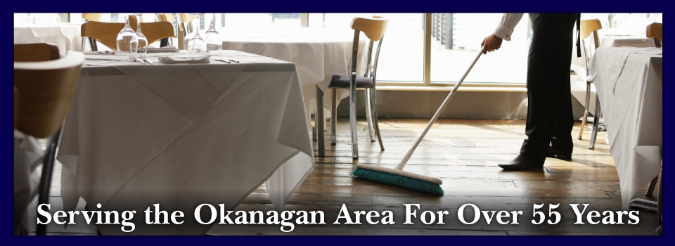 Serving the Okanagan Area For Over 55 Years | Man sweeping in restaurant